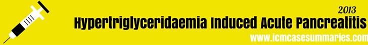 Hypertriglyceridaemia Induced Acute Pancreatitis