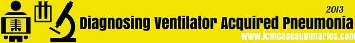 Diagnosing Ventilator Acquired Pneumonia